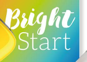 A Bright Start