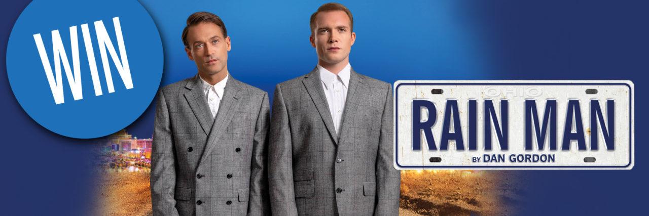 Win tickets to Rain Man at HMT