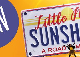 Win tickets to Little Miss Sunshine at HMT